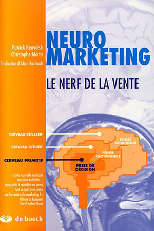 Neuromarketing - Le nerf de la vente